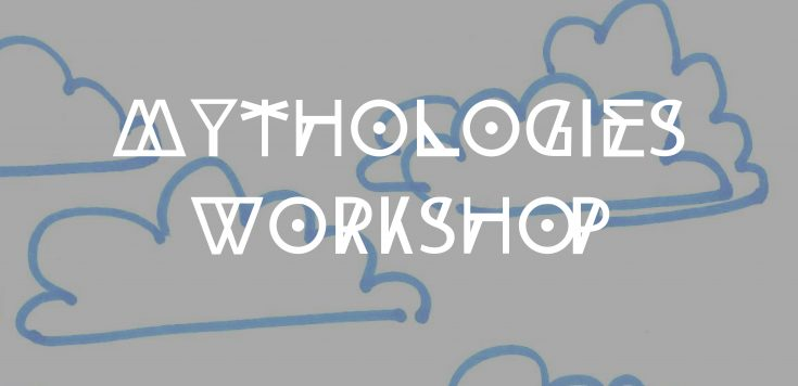 Mythologies Workshop-01