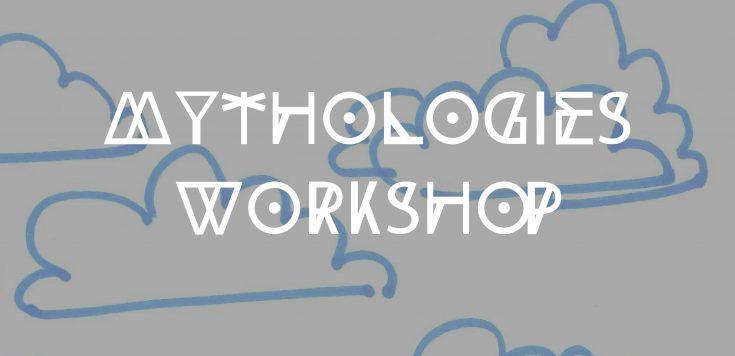 Mythologies Workshop-01