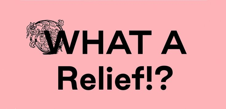 What a relief!? Royal College of Art Print