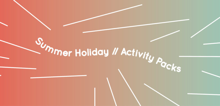 From left to right red blending into teal. Summer Holiday // Activity Packs written in slightly wiggly white font in the centre. White straight lines are coming out of the text towards the edges of the graphic.