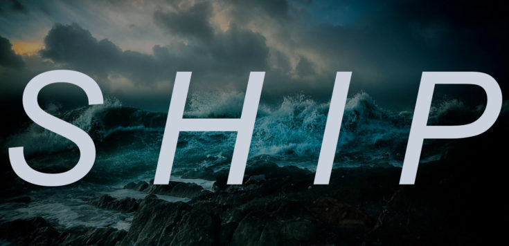 A dark seascape with waves crashing over rocks and dark clouds rolling into the horizon. Overlaid is white text that read 'SHIP'